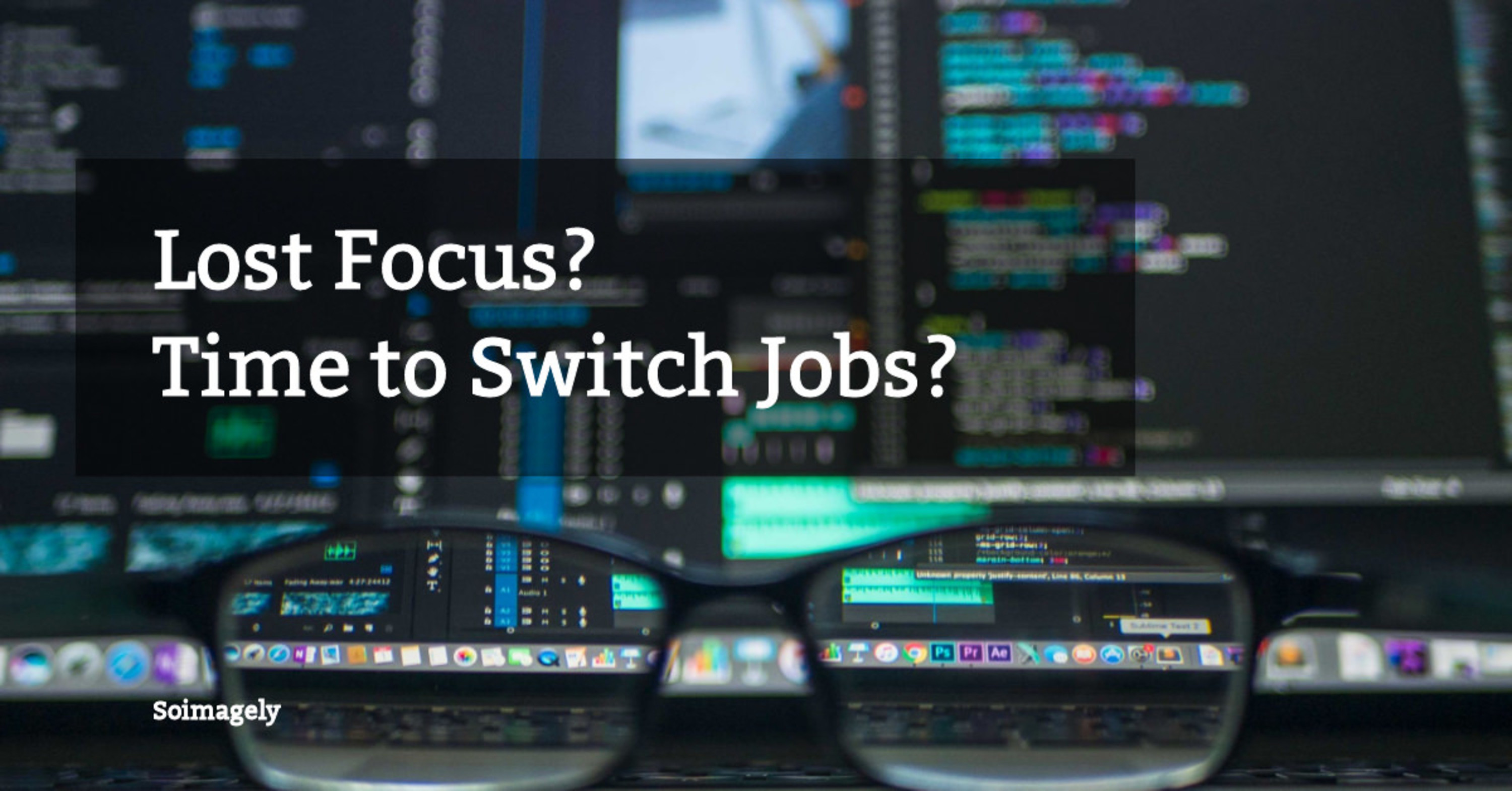 Lost Focus? Time to Switch Jobs?