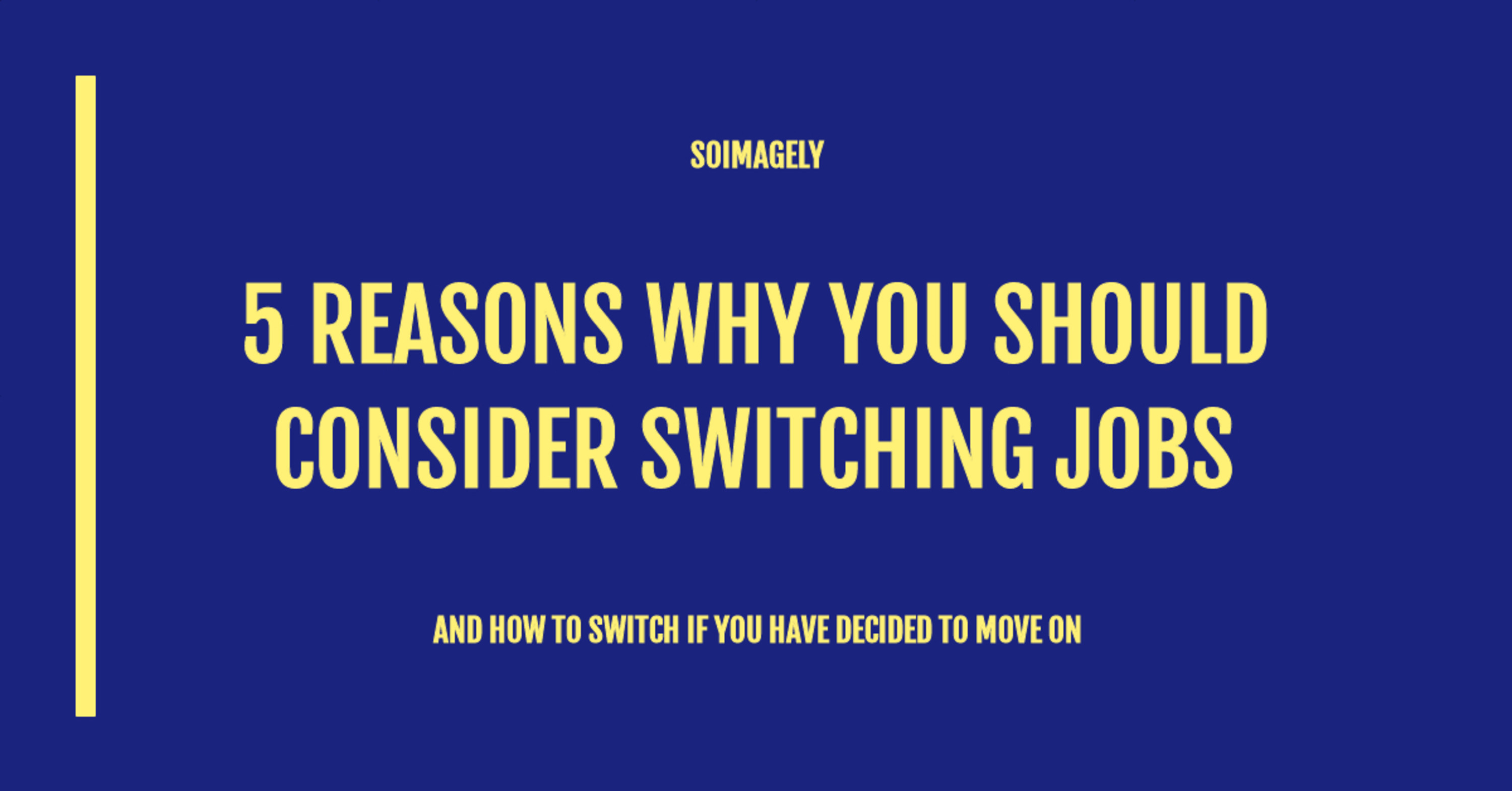 5 reasons why you should consider switching jobs
